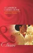 A Cowboy Comes Home (Mills & Boon Desire) (Colorado Cattle Barons, Book 1)