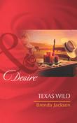 Texas Wild (Mills & Boon Desire) (The Westmorelands, Book 23)