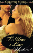To Undo A Lady (Mills & Boon Historical Undone)
