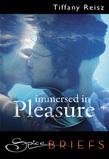 Immersed in Pleasure (Mills & Boon Spice Briefs)