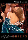 The Devilish Duke (Mills & Boon Spice Briefs)