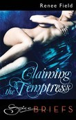 Claiming the Temptress (Mills & Boon Spice Briefs)