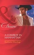 A Cowboy in Manhattan (Mills & Boon Desire) (Colorado Cattle Barons, Book 2)