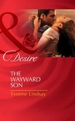 The Wayward Son (Mills & Boon Desire) (The Master Vintners, Book 1)