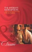 The Sheikh's Redemption (Mills & Boon Desire) (Desert Knights, Book 1)