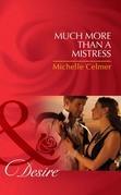 Much More Than a Mistress (Mills & Boon Desire) (Black Gold Billionaires, Book 3)