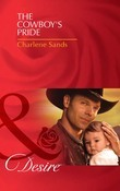 The Cowboy's Pride (Mills & Boon Desire) (Billionaires and Babies, Book 24)