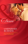 Unfinished Business (Mills & Boon Desire)