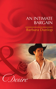 An Intimate Bargain (Mills & Boon Desire) (Colorado Cattle Barons, Book 3)