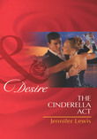 The Cinderella Act (Mills & Boon Desire) (The Drummond Vow, Book 1)