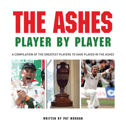 The Ashes: Player by Player