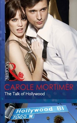 The Talk of Hollywood (Mills & Boon Modern)