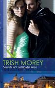 Secrets of Castillo del Arco (Mills & Boon Modern)