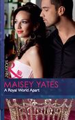 A Royal World Apart (Mills & Boon Modern) (The Call of Duty, Book 1)