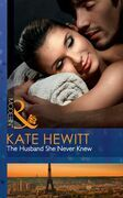 The Husband She Never Knew (Mills & Boon Modern)