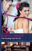 The Wedding Must Go On (Mills & Boon Modern)