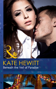 Beneath the Veil of Paradise (Mills & Boon Modern)