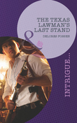 The Texas Lawman's Last Stand (Mills & Boon Intrigue)