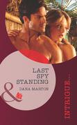 Last Spy Standing (Mills & Boon Intrigue)