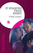 It Started That Night (Mills & Boon Intrigue)
