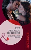 The Perfect Outsider (Mills & Boon Intrigue) (Perfect, Wyoming, Book 5)