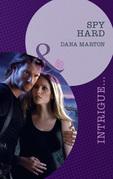 Spy Hard (Mills & Boon Intrigue)