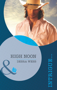 High Noon (Mills & Boon Intrigue) (Colby, TX, Book 2)