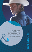 Colby Roundup (Mills & Boon Intrigue) (Colby, TX, Book 3)