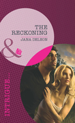 The Reckoning (Mills & Boon Intrigue) (Mystere Parish, Book 1)