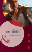 Daddy Bombshell (Mills & Boon Intrigue) (Situation: Christmas, Book 4)
