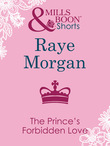 The Prince's Forbidden Love (Mills & Boon Short Stories)