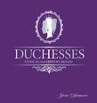 Duchesses