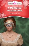 A Mistletoe Masquerade (Mills & Boon Short Stories)