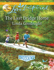 The Last Bridge Home (Mills & Boon Love Inspired)