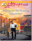 Falling for the Fireman (Mills & Boon Love Inspired)