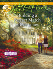 Building a Perfect Match (Mills & Boon Love Inspired) (Chatam House, Book 6)