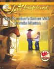 The Rancher's Secret Wife (Mills & Boon Love Inspired) (Cooper Creek, Book 4)