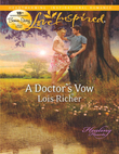 A Doctor's Vow (Mills & Boon Love Inspired) (Healing Hearts, Book 1)