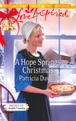 A Hope Springs Christmas (Mills & Boon Love Inspired) (Brides of Amish Country, Book 8)