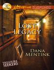 Lost Legacy (Mills & Boon Love Inspired Suspense) (Treasure Seekers, Book 1)