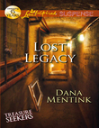 Lost Legacy (Mills & Boon Love Inspired Suspense) (Treasure Seekers, Book 1)