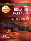 Threat of Darkness (Mills & Boon Love Inspired Suspense) (The Defenders, Book 2)