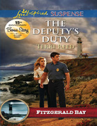 The Deputy's Duty (Mills & Boon Love Inspired Suspense) (Fitzgerald Bay, Book 6)