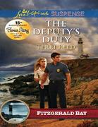 The Deputy's Duty (Mills & Boon Love Inspired Suspense) (Fitzgerald Bay, Book 6)