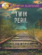 Twin Peril (Mills & Boon Love Inspired Suspense)