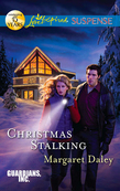 Christmas Stalking (Mills & Boon Love Inspired Suspense) (Guardians, Inc., Book 4)