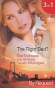 The Right Bed?: Your Bed or Mine? (The Wrong Bed, Book 42) / Cold Case, Hot Bodies (The Wrong Bed, Book 40) / A Breath Away (The Wrong Bed, Book 39) (Mills & Boon By Request)
