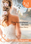 The Australians' Brides: The Runaway and the Cattleman (Wanted: Outback Wives, Book 1) / Princess in Disguise (Wanted: Outback Wives, Book 2) / Outback Baby (Wanted: Outback Wives, Book 3) (Mills & Boon By Request)