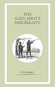 Keen Shot's Miscellany