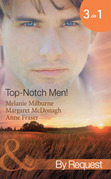 Top-Notch Men!: In Her Boss's Special Care (Top-Notch Docs, Book 3) / A Doctor Worth Waiting For (Top-Notch Docs, Book 5) / Dr Campbell's Secret Son (Top-Notch Docs, Book 6) (Mills & Boon By Request)